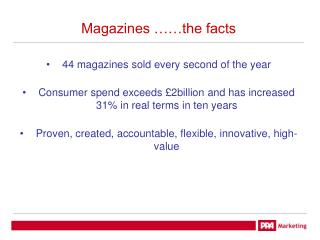 Magazines ……the facts
