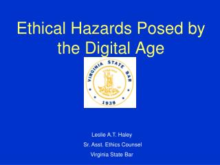 Ethical Hazards Posed by the Digital Age