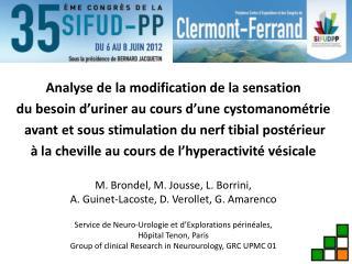 Analyse de la modification de la sensation  du besoin d ' uriner au cours d ' une cystomanométrie