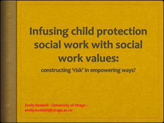 Infusing child protection social work with social work values :