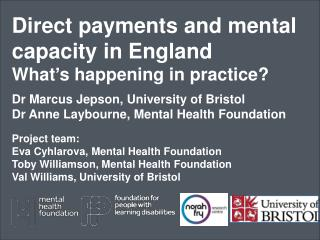 Direct payments and mental capacity in England What ' s happening in practice?