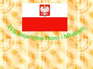 XVII Sesja Sejmu Dzieci i Młodzieży