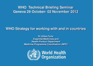 Department for Essential Medicines and Health Products (EMP)  - areas of work