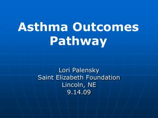 Asthma Outcomes Pathway