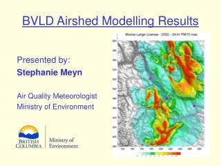 BVLD Airshed Modelling Results