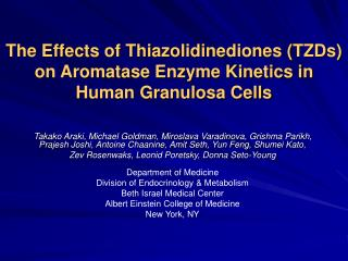 The Effects of Thiazolidinediones (TZDs) on Aromatase Enzyme Kinetics in Human Granulosa Cells