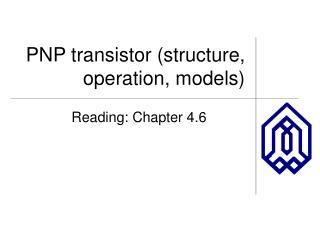 PNP transistor (structure, operation, models)