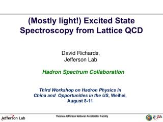 (Mostly light!) Excited State Spectroscopy from Lattice QCD