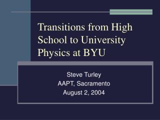Transitions from High School to University Physics at BYU