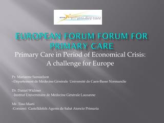 European Forum  forUm  for Primary care