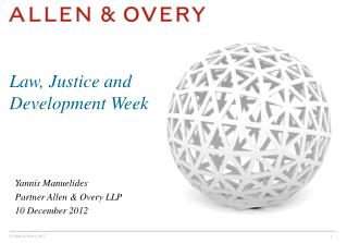 Yannis Manuelides Partner Allen & Overy LLP 10 December 2012