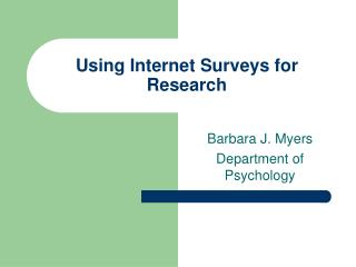 Using Internet Surveys for Research