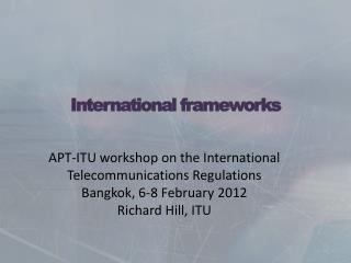International frameworks