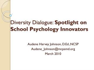 Diversity Dialogue: Spotlight on School Psychology Innovators