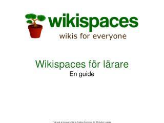 Wikispaces för lärare En guide