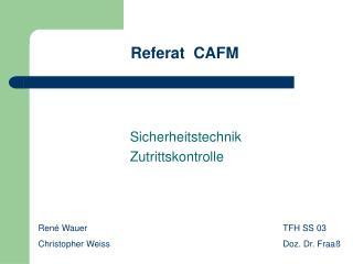 Referat  CAFM
