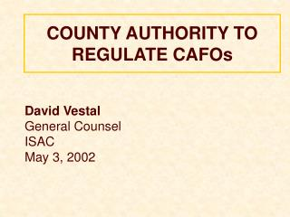 COUNTY AUTHORITY TO REGULATE CAFOs
