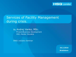 Services of Facility Management during crisis.