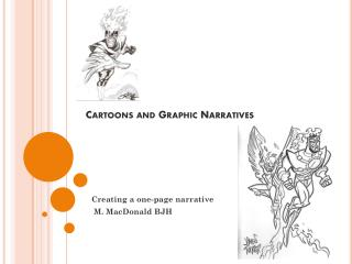 Cartoons and Graphic Narratives