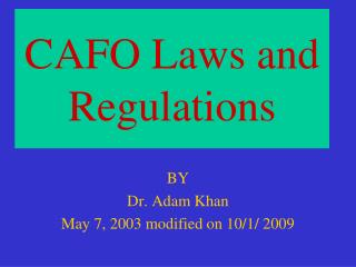 CAFO Laws and Regulations