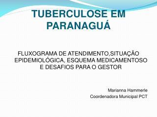 TUBERCULOSE EM PARANAGU