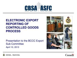 ELECTRONIC EXPORT REPORTING OF CONTROLLED GOODS PROCESS