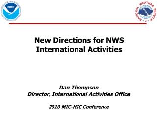 New Directions for NWS International Activities