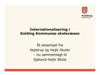 Internationalisering i  Kolding Kommunes skolevæsen