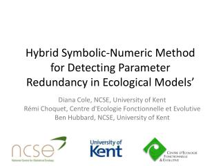 Hybrid  Symbolic-Numeric Method for Detecting Parameter Redundancy in Ecological Models'