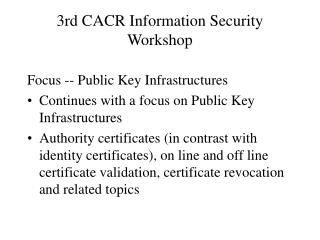 3rd CACR Information Security Workshop