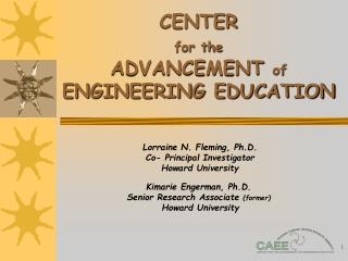CENTER  for the ADVANCEMENT  of  ENGINEERING EDUCATION