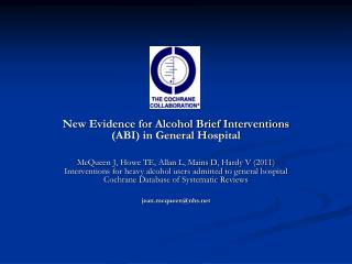 New Evidence for Alcohol Brief Interventions (ABI) in General Hospital