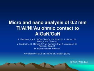 Micro and nano analysis of 0.2 mm Ti/Al/Ni/Au ohmic contact to AlGaN/GaN