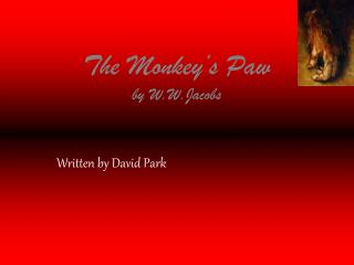 The Monkey's Paw by W.W.Jacobs