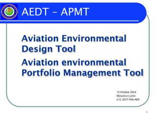 Aviation Environmental Design Tool Aviation environmental Portfolio Management Tool