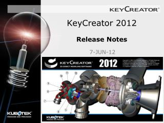 KeyCreator 2012  Release Notes