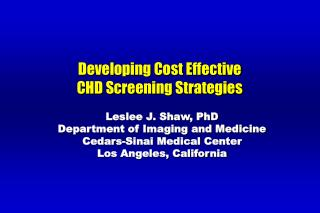 Developing Cost Effective  CHD Screening Strategies