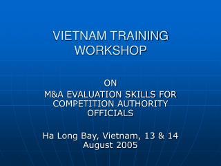 VIETNAM TRAINING WORKSHOP