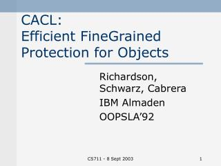 CACL:  Efficient Fine­Grained Protection for Objects
