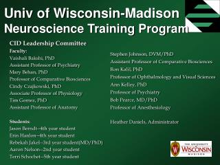 Univ of Wisconsin-Madison  Neuroscience Training Program