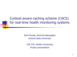 Context-aware caching scheme (CACS) for real-time health monitoring systems