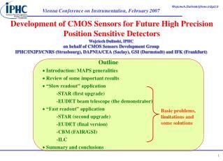 Development of CMOS Sensors for Future High Precision Position Sensitive Detectors