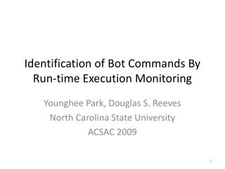 Identification of Bot Commands By Run-time Execution Monitoring