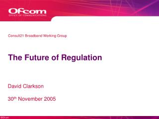 The Future of Regulation