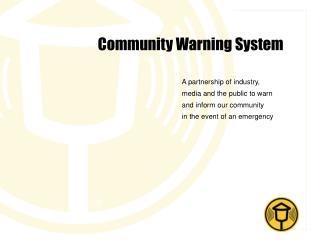 Community Warning System
