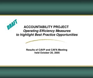 ACCOUNTABILITY PROJECT  Operating Efficiency Measures to highlight Best Practice Opportunities