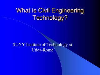 What is Civil Engineering Technology