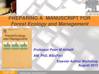 PREPARING A  MANUSCRIPT FOR Forest Ecology and Management