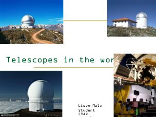 Telescopes in the world