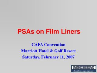 PSAs on Film Liners